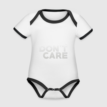 I do not care. - Organic Baby Contrasting Bodysuit
