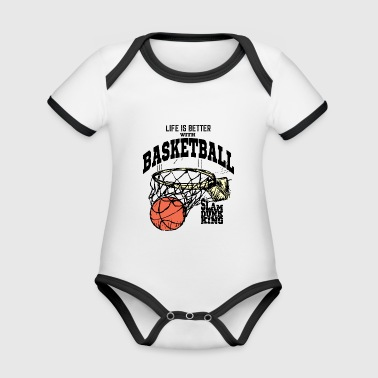 Life is Better with Basketball : Slam Dunk King - Baby Bio-Kurzarm-Kontrastbody