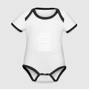 Women? Nope never heard of them - Organic Baby Contrasting Bodysuit