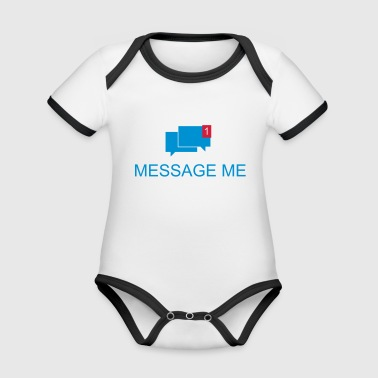 Message Me / Call me / Message 3c - Organic Baby Contrasting Bodysuit