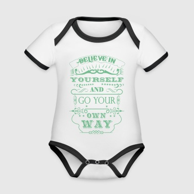 Believe in you! Gift. gift idea - Organic Baby Contrasting Bodysuit