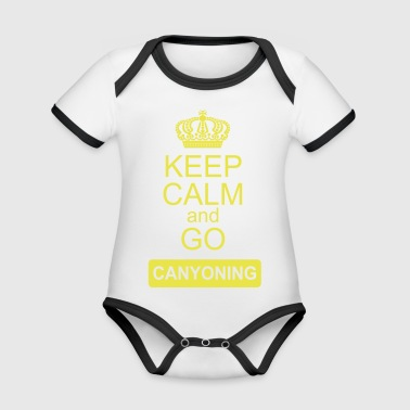 keep calm and go canyoning 2 - Organic Baby Contrasting Bodysuit