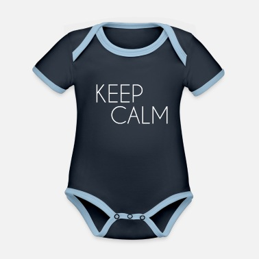 Keep Calm white - Organic Contrast Baby Bodysuit