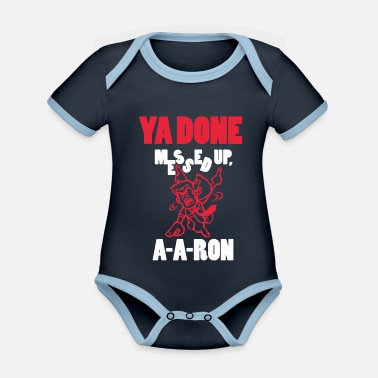 Messed Up Ya Done Messed Up - Organic Contrast Baby Bodysuit