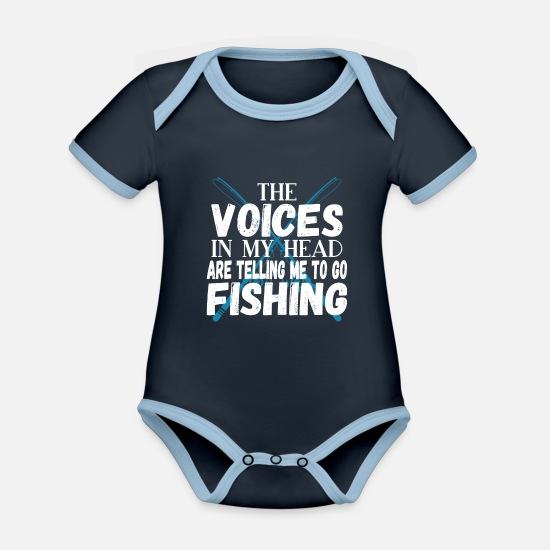 Fishing Rod Baby Clothes - The Voices In My Head - Go Fishing - Anglers - Organic Contrast Baby Bodysuit navy/sky
