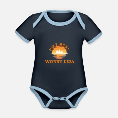 Trekking Clothing Hike More Worry Less Hiking Mountains Trees Suns - Organic Contrast Baby Bodysuit