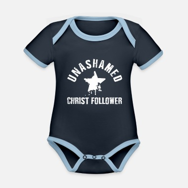 Christ Unashamed Christ Follower - Body Bébé bio contrasté
