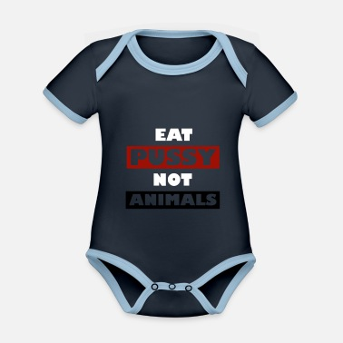 Vegan Designs - Eat pussy, not animals - Baby Bio Kurzarmbody zweifarbig