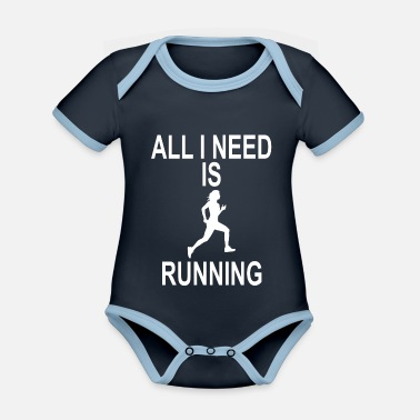 EVERYTHING I NEED IS RUNNING - Organic Contrast Baby Bodysuit