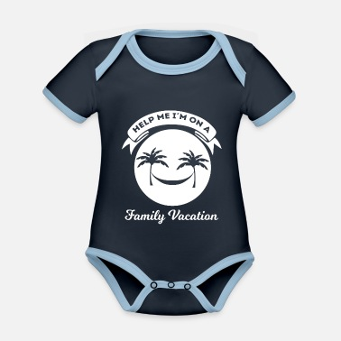 Vacation Family Vacation - Vacation - Vacation - Funny - Organic Contrast Baby Bodysuit