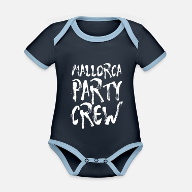 Party Mallorca Party Crew Party Holiday Drinking Malle - Organic Contrast Baby Bodysuit