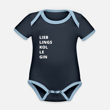 Colleagues Favorite colleague colleague gift - Organic Contrast Baby Bodysuit
