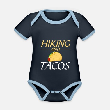 Hiking and tacos - Organic Contrast Baby Bodysuit