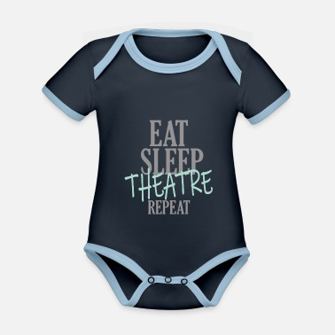 Eat Sleep Theatre Repeat - Baby Bio Kurzarmbody zweifarbig