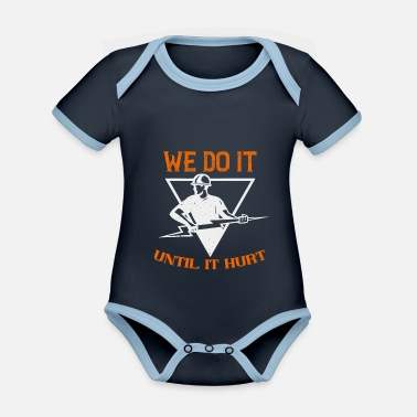 Electrician We do it until it hurt - Organic Contrast Baby Bodysuit