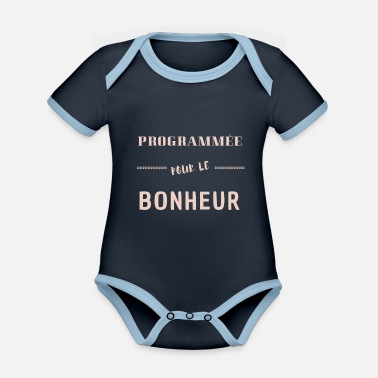 Programmed for happiness - Organic Contrast Baby Bodysuit