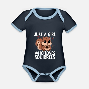 Just Just A Girl Who Loves Squirrels Squirrel Costume - Organic Contrast Baby Bodysuit