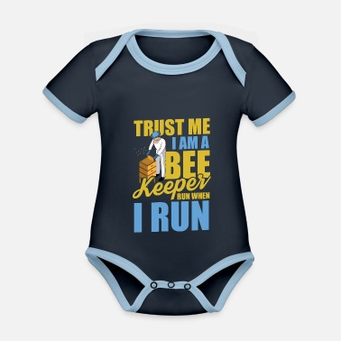 Dealer Trust me I am a beekeeper, run when I run - Organic Contrast Baby Bodysuit