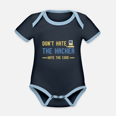 DO NOT HATE THE HACKER, HATE THE CODE Designs - Baby Bio Kurzarmbody zweifarbig