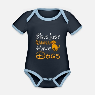 Service Dogs DOG / ANIMAL / PUPPIE: girls just wanna have dogs - Organic Contrast Baby Bodysuit