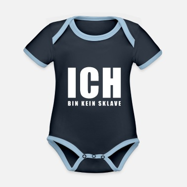 Slave Female I am not a slave - Organic Contrast Baby Bodysuit