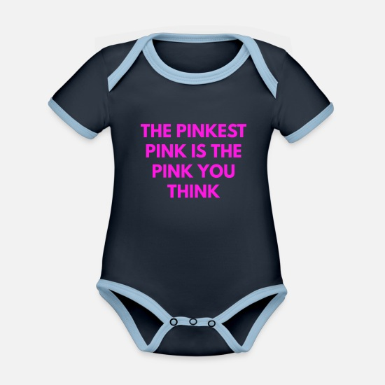 Rosa Babykleidung - the pinkest pink is the pink you think - Baby Bio Kurzarmbody zweifarbig navy/sky