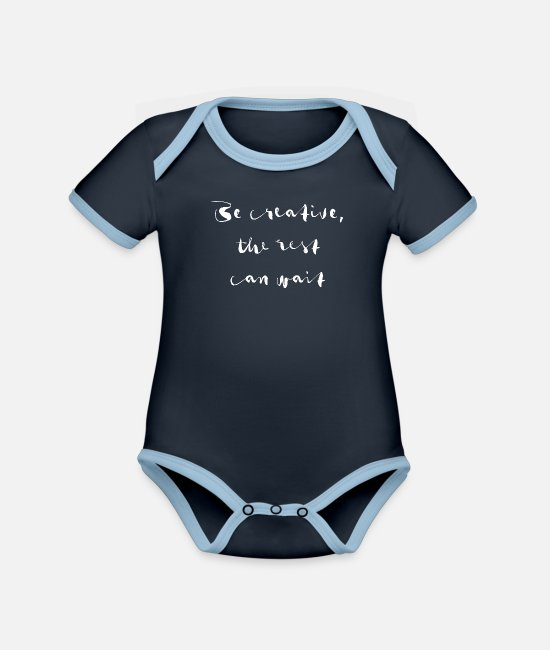 Quote Baby Bodysuits - be creative the rest can wait - Organic Contrast Baby Bodysuit navy/sky