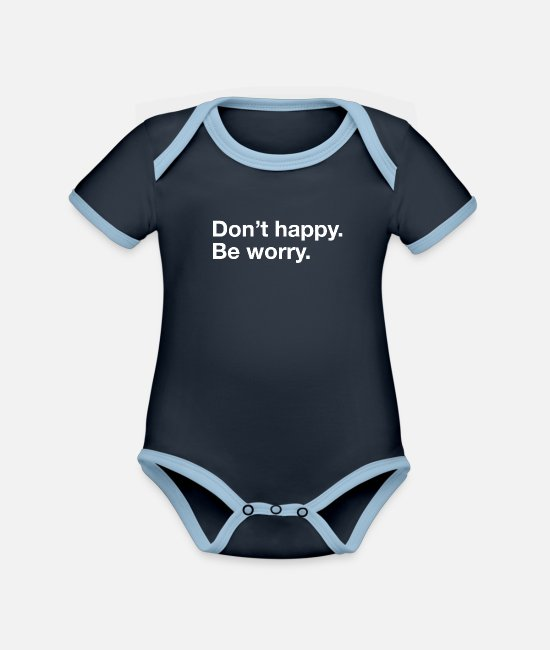Tea Baby Bodysuits - Don't be happy, be worry - Organic Contrast Baby Bodysuit navy/sky