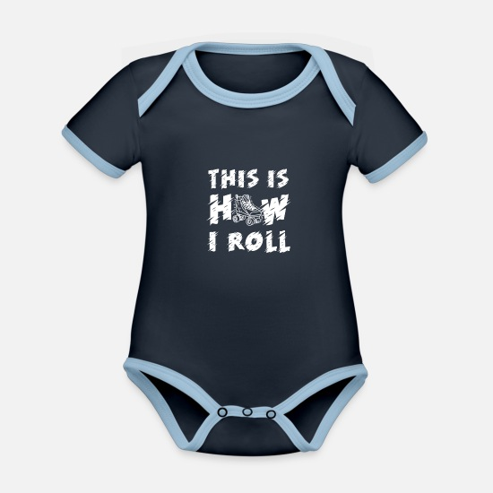 Derby Baby Clothes - This is how i roll Roller Skates fun - Organic Contrast Baby Bodysuit navy/sky