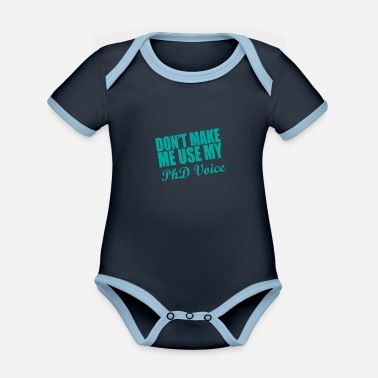 Senior Phd Voice Saying Doctor Student Gift - Kontrast babybody
