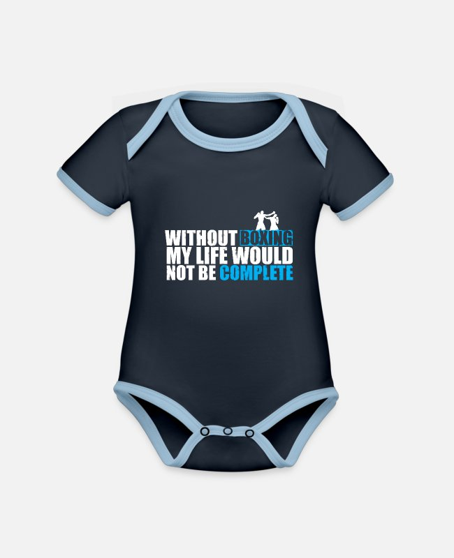 Martial Arts Baby Bodysuits - Boxing Shirt Life Not Complete - Organic Contrast Baby Bodysuit navy/sky