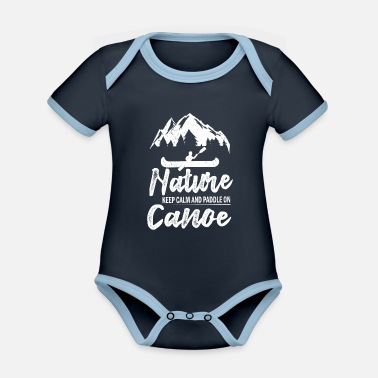 Rowing Nature keep calm and paddle on canoe, canoe, paddle - Organic Contrast Baby Bodysuit