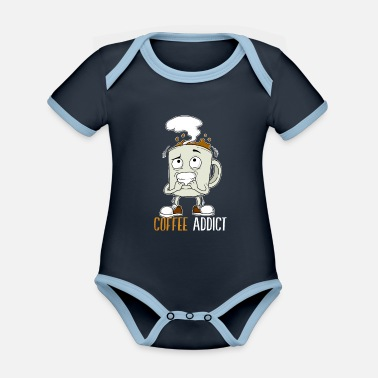 Addiction Coffee Mug Addicted Caffeine Addict addict - Organic Contrast Baby Bodysuit
