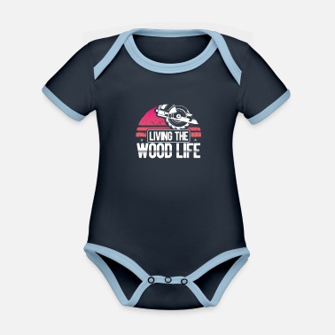 Holzmann Living The Wood Life Woodsman Funny carpentry - Organic Contrast Baby Bodysuit