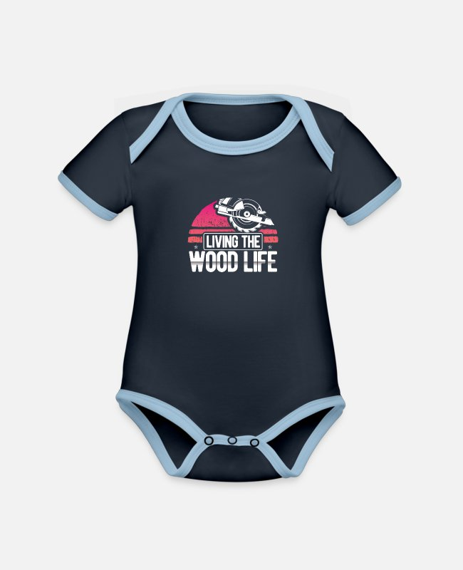 Occupation Baby Bodysuits - Living The Wood Life Woodsman Funny carpentry - Organic Contrast Baby Bodysuit navy/sky