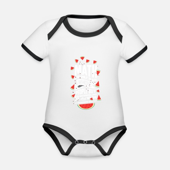 Gift Idea Baby Clothes - People buy watermelons - math math teacher - Organic Contrast Baby Bodysuit white/black