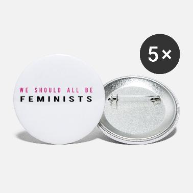 We schould all be Feminists - Medium Buttons