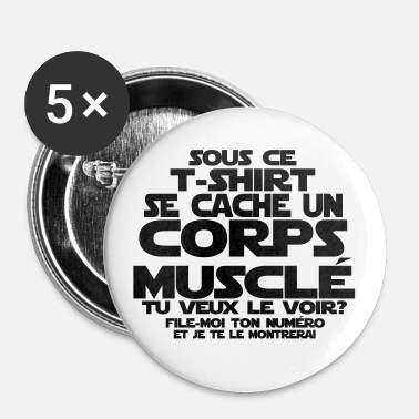 citation humour corps musclé - Badge moyen 32 mm