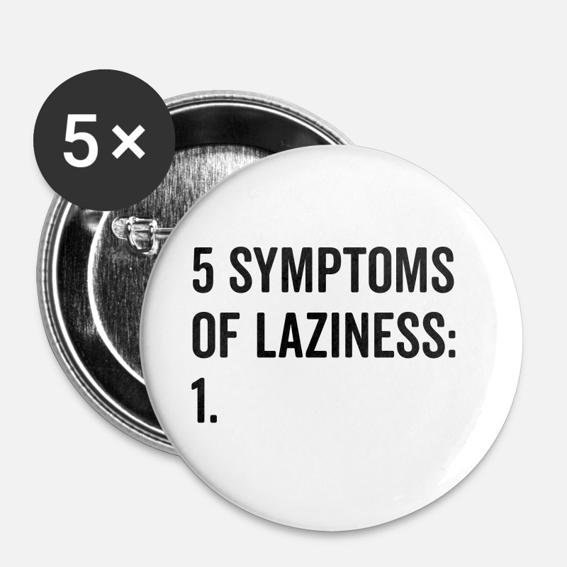 Funny Crossfit Buttons - Symptoms Of Laziness Funny Quote - Buttons middel wit