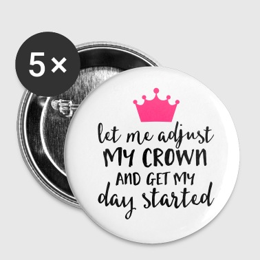 Adjust My Crown Funny Quote - Badge moyen 32 mm