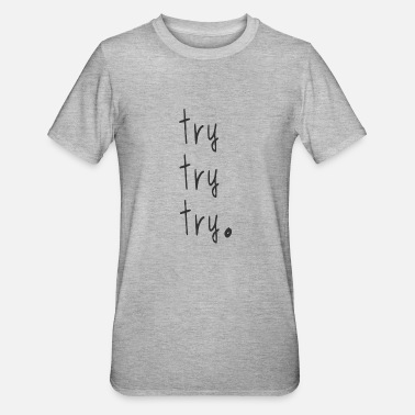 try - Unisex Polycotton T-Shirt