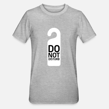 Disturbing Not to be disturbed - Unisex Polycotton T-Shirt