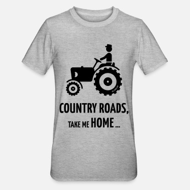 Country Country Roads, Take Me Home … (Farmer / Tractor) - Unisex Polycotton T-Shirt