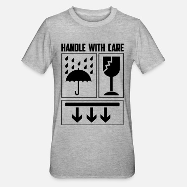 Handle handle with care - Unisex Polycotton T-shirt