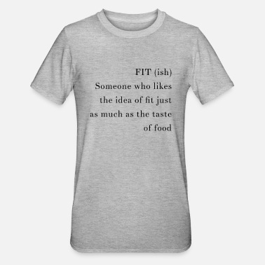 Fit fit-ish - Unisex Polycotton T-Shirt