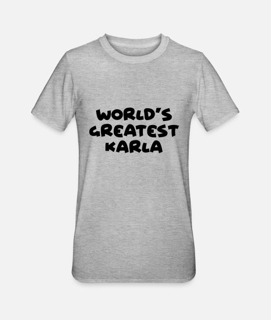 World T-Shirts - worlds greatest karla name - Unisex Polycotton T-Shirt heather grey