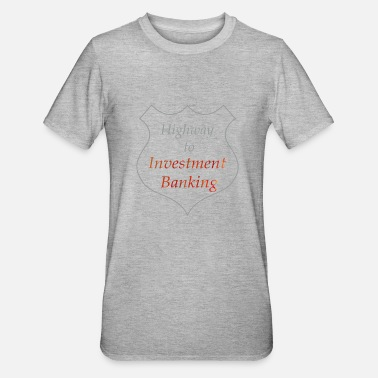 Banking Highway till Investment Banking - Polycotton-T-shirt unisex