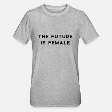 Future The Future is Female - Unisex Polycotton T-Shirt