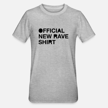 New Rave New Rave - Unisex Polycotton T-Shirt
