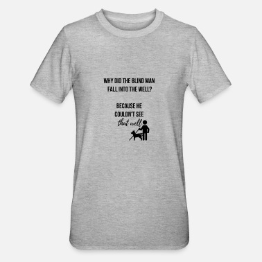 Brunn Blind man faller i brunnen - Polycotton-T-shirt unisex